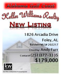 1826 Arcadia Drive, Foley, AL...MLS# 202217...$179,000...Beautiful and clean brick home, wood burning fireplace, granite counter tops, crown & chair molding, recess lighting, vaulted ceilings and much more. The only water front home in the neighborhood. Please contact Andy Furr at 251-377-3335.