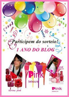 Pinkbelezura: Encerrado - Sorteio de 1 ano do Blog PinkBelezura!...