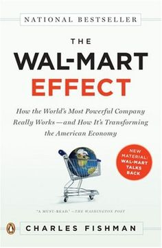 """""""Always _____________, Always"""" - A Business Focus/Buy-In Lesson from Wal-Mart (with insight from Charles Fishman, The Wal-Mart Effect)"""