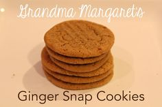 The best Ginger Snap Cookies!  Recipe from Grandma Margaret