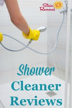 Here are over 25 shower cleaner reviews, including many types and brands of products used for cleaning all the parts of your shower, including the floor, walls, and glass {on Stain Removal 101} #ShowerCleaner #CleaningShower #HowToCleanShower