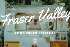 Home - Fraser Valley Lifestyle Magazine Yet To Come, Things To Come, Food Truck Festival, Local Eatery, Fraser Valley, Beer Tasting, Brewing Company, Brewery, Neon Signs