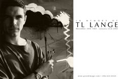 In Memoriam T. L. Lange 10 years later - Grand Image remembers artist & friend TL Lange on the 10 year anniversary of his passing