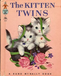 The Kitten Twins - Rand McNally Tip-Top Elf Book