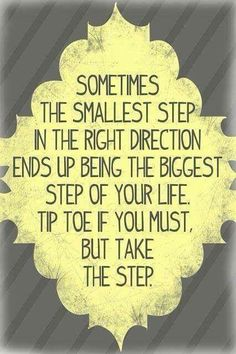 Small steps. .