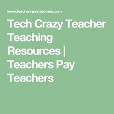 Tech Crazy Teacher Teaching Resources | Teachers Pay Teachers