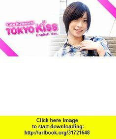 TokyoKiss-YukaKuramochi , Android , torrent, downloads, rapidshare, filesonic, hotfile, megaupload, fileserve