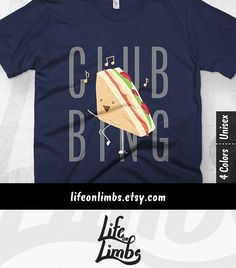 Hey home slice. Quit loafing around and let's party. PB & J will be jamming and they're not going to lettuce miss their show this time. So how about it, you down for clubbing? | Clubbing shirt | T-shirt puns | Sandwich graphic tee | Click through for colour options! >>>