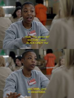 Pinning this simply for the interjection from Black Cindy... #OITNB