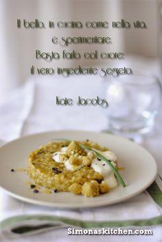 Simona's Kitchen: Finto Risotto in Crema di Cavolo Romano - False Ri...