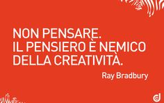 #aforismi #creatività #frasi #citazioni #advertising #pubblicità #comunicazione