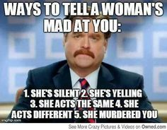 ways to tell a woman is mad at you