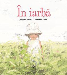 În iarbă de Yukiko Katō, cu ilustrații de Komako Sakai