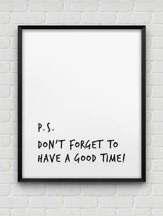 printable 'have a good time' poster // inspirational instant download print // black and white typographic home decor // modern print