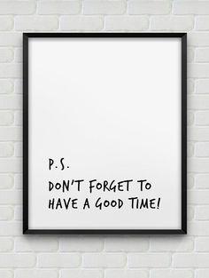 printable 'have a good time' poster // van spellandtell op Etsy