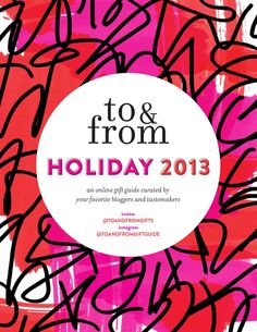 ISSUU - to & from, Holiday 2013 by to & from
