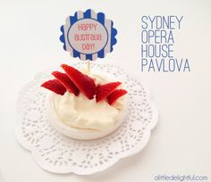 Australia Day Toppers and Flags . Yep the free printables are great but i love the Sydney opera house pavlovas! what a fantastic idea. love it.