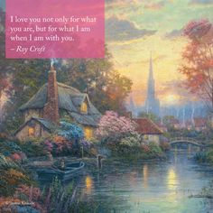 "Valentine's Day Inspiration  ""Nanette's Cottage"" – Thomas Kinkade – 2009 - #valentinesday #inspirationalquote"