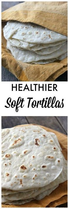 Healthier Soft Tortillas