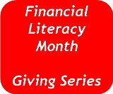 Financial Literacy Month: The Giving Series