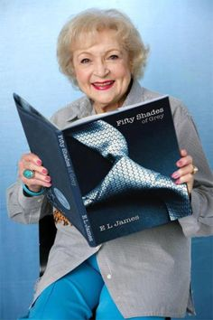 Betty White Reads 50 Shades of Grey. In BIG font! I love Betty White. I think she is hi lerious Betty White, This Is A Book, Up Book, Haha Funny, Hilarious, Funny Stuff, Funny Things, Funny People, Funny Shit