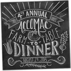Chalkboard Branding created for the Accomac Farm To Table Dinner