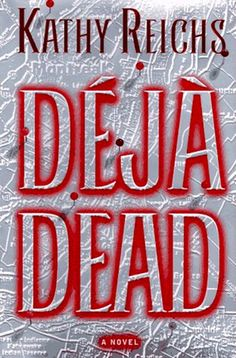Déjà Dead by Kathy Reichs.  Dr. Temperance Brennan is the newly appointed director of forensic anthropology for Quebec when she stumbles across a horrific murder: a young girl has been brutally mutilated and abandoned.  Could this case indicate the presence of a horrific serial killer on the loose?  With its plethora of fascinating forensic details, this book makes a great suggestion for fans of CSI or Law & Order.