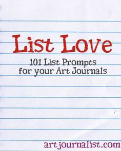 I love making lists. They're easy to make, they help you stay organized, and they make for a great addition in any art journal. Whether you want to make an entire book of lists, or just include a list on an art journal page or two, you'll find these list prompts to help inspire you to create! Art Journal Prompts, Writing Prompts, My Journal, Wreck This Journal, Art Journals, Art Journal Pages, Journal List, Journal Ideas, Scrapbook Journal