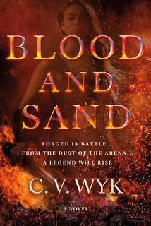 3. Blood and Sand by C.V. Wyk - 5 stars. Review: http://eaterofbooks.blogspot.com/2018/01/review-blood-and-sand-by-cv-wyk.html