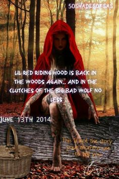 Little Red is returning to the woods on a full moon...and the Big Bad Wolf is sexy as hell!