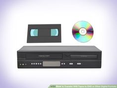 Image titled Transfer VHS Tapes to DVD or Other Digital Formats Step 8