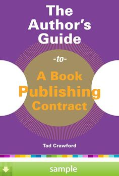 'The Author's Guide to a Book Publishing Contract' by Tad Crawford - Download a free ebook sample and give it a try! Don't forget to share it, too.