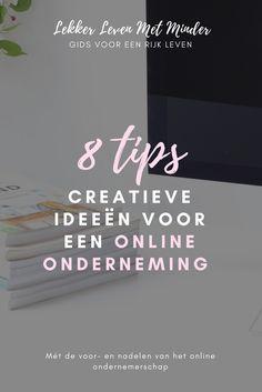 8 tips creatieve ideeën voor een online onderneming - wil jij ook vanuit huis werken en een fulltime inkomen vergaren? Dan kunnen deze tips je ongetwijfeld verder helpen!