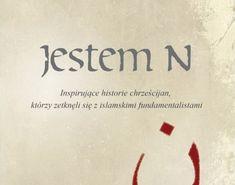 Jestem N – Inspirujące historie chrześcijan