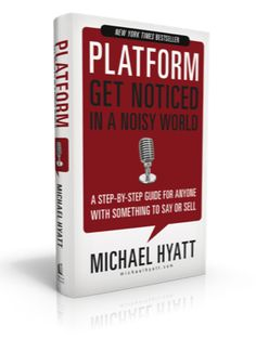 You Can't Succeed Without a Platform   Great Book by Michael Hyatt