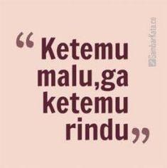 New quotes indonesia rindu lucu ideas Quotes Rindu, Quotes Lucu, Love Quotes, Funny Quotes, Funny Memes, Memes Humor, Mantra, Encouragement, Believe