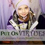 Put on Virtues (Colossians Family Time Colossians 3, Put On, Parenting, Fun, Ties, Bible Studies, Church Ideas, Compassion, Clothes