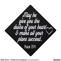 Shop Christian Bible Verse - Psalm Graduation Graduation Cap Topper created by artinspired. Graduation Bible Verses, Quotes For Graduation Caps, Graduation Message, Graduation Cards Handmade, Graduation Cap Toppers, Graduation Cap Designs, Graduation Cap Decoration, Graduation Diy, Graduation Announcements