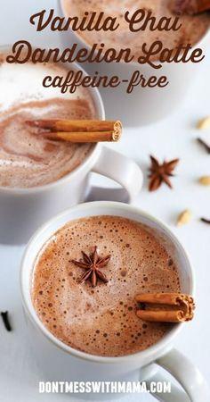 Vanilla Chai Dandelion Latte (Caffeine Free) #drink #recipe #glutenfree #Paleo - DontMesswithMama.com