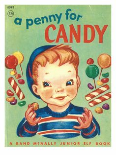 Shop authentic vintage and retro candies by decade. Get old fashion hard-to-find nostalgic favorites from America's oldest wholesale candy store. Pub Vintage, Vintage Children's Books, Vintage Posters, Vintage Kitchen, Vintage Art, Retro Candy, Vintage Candy, Etiquette Vintage, Online Candy Store