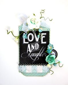 Love & Laughter Tag by Erica H.