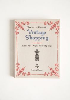 The Little Guide To Vintage Shopping 18.99 at < Shop Ruche