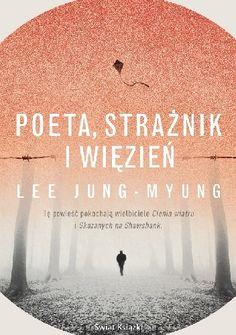 Okładka książki Poeta, strażnik i więzień