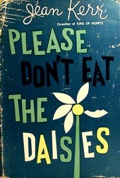 PleaseDontEatTheDaisies - Please Don't Eat the Daisies - Wikipedia, the free encyclopedia