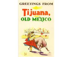 Tijuana Mexico vintage postcard  Mexican by Postcardigans on Etsy