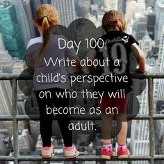 Day 100 of 365 Days of Writing Prompts: Write about a child's perspective on who they will become as an adult. Shannon:When I grow up I'm going to be a veterinarian. I'm going to help sick a…