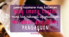 Bisaya Quotes, Qoutes, Cover, Books, Quotations, Libros, Book, Quote, Quotes