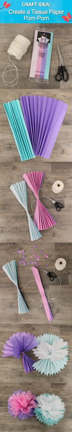 Craft Idea: Create a Tissue Paper Pom-Pom!  Step 1: Fold tissue into an accordion stack  Step 2: Tie centre with string  Step 3: Trim end into point  Step 4: Separate first piece of tissue. Pull it up and toward the centre  Step 5: Fluff edges  Enjoy your flower!  #DIY #Flowers #Crafts