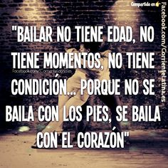 Se #baila con el corazón ❤❤❤ #Dance #baile #Frase #FelizViernes Síguenos https://Facebook/CorrienteLatina.es