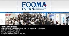 FOOMA JAPAN 2013 International Food Machinery & Technology Exhibition 동경 식품 기계/기술 박람회